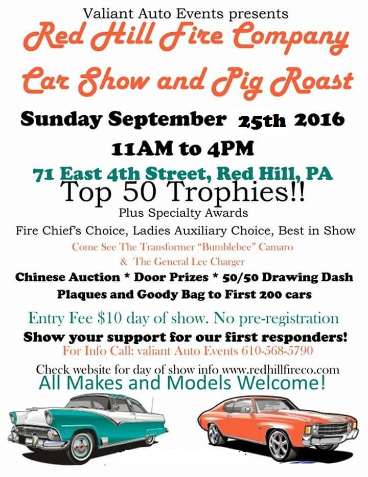 RAIN DATE!!! Red Hill Fire Company 1st Annual Car Show / Pig Roast…